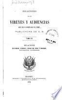 Relaciones de los vireyes y audiencias que han gobernado el Perú