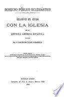 Relaciones del estado con la iglesia en la antigua América española