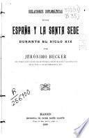 Relaciones diplomáticas entre España y la Santa Sede durante el siglo XIX