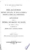 Relaciones entre España é Inglaterra durante la guerra de la independencia: 1809-1812. Desde la batalla de Talavera hasta la de Arapiles