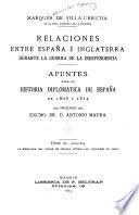 Relaciones entre España é Inglaterra durante la guerra de la independencia: 1812-1814. La embajada del conde de Fernán Núñez. El congreso de Viena