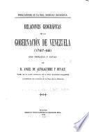 Relaciones geográficas de la governación de Venezuela (1767-68)