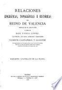 Relaciones geográficas, topográficas e históricas del reino de Valencia hechas en el siglo XVIII