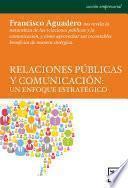 Relaciones Públicas y Comunicación: un enfoque estratégico