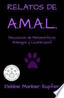 RELATOS DE A.M.A.L. (Asociación de Metamórficos, Animagos y Licántropos)