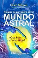 Relatos de un viajero por el mundo astral