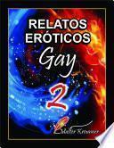 Relatos Eróticos Gay 2