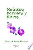 Relatos poemas y flores