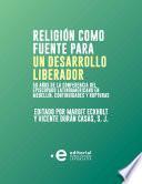 Religión como fuente para un desarrollo liberador