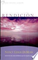 Rendicion: El corazon en paz con Dios