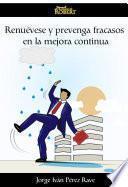 Renuévese y prevenga fracasos en la mejora continua