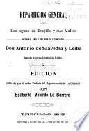 Repartición general de las aguas de Trujillo y sus valles, hecha en el año 1700