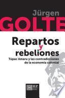 Repartos y rebeliones