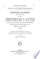 Repertorio alfabético por materias de todas las sentencias y autos, dictados por el Tribunal de lo Contencioso-Administrativo desde su creación en 13 de septiembre de 1888, hasta el 15 de julio de 1896