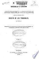 Repertorio de la legislación y jurisprudencia hipotecarias