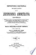Repertorio doctrinal por orden alfabetico de la jurisprudencia administrativa española