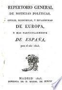 Repertorio general de noticias politicas, civiles, éconómicas, y estadisticas de Europa, y mas particularmente de España, para el año 1823