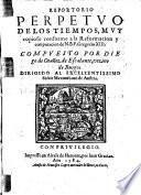Repertorio perpetuo de los tiempos, muy copioso conforme a la Reformacion y computacion de N. B. P. Gregorio XIII