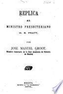 Réplica al ministro presbiteriano H. B. Pratt