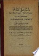 Réplica de dos doctores españoles a un intento de respuesta de un carmelita francés