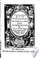 Representación de la vida del bienaventurado P.F. Juan de la Cruz