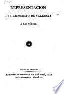 Representacion del arzobispo de Valencia á las Córtes