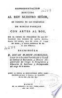 Representacion dirigida al Rey ... en defensa de las pesquerías de barcas parejas con artes al bou, por el gremio de pescadores de las dotaciones del Puerto de Santa María, Plaza de Cádiz, Isla de León, y Villa de Rota, á cuyas expensas se da á luz pública