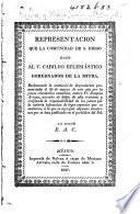 Representacion que la Comunidad de S. Diego hace al V. Cabildo Eclesiástico, Gobernador de la Mitra, reclamando la sentencia de degradacion pronunciada ... por la junta eclesiástica conciliar contra Fr. J. Arenas, etc
