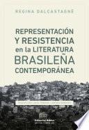 Representación y resistencia en la literatura brasileña contemporánea