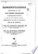Representaciones dirigidas á S.M. las Cortes Generales y extraordinarias por los ocho señores obispos refugiados á la isla de Mallorca, por el de Orihuela y por los generales militares de Cadiz, sobre el restablecimiento de la Santa Inquisicion