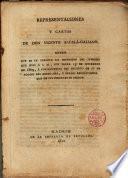 Representaciones y cartas de D. Vicente Alcalá-Galicano sobre que se le permita la impresión del informe que hizo a S.M. con fecha 15 de feb. de 1809...