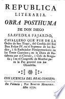 Republica literaria obra posthuma de Don Diego Saavedra Fajardo ...