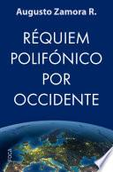 Réquiem polifónico por Occidente