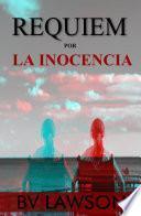Requiem por la Inocencia