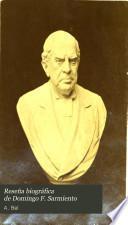Reseña biográfica de Domingo F. Sarmiento