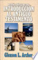 Reseña crítica de una introducción al Antiguo Testamento