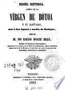 Reseña histórica acerca de la virgen de Botoa y su santuario, sito a dos leguas y media de Badajoz