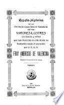 Reseña historica de la provincia capuchina de Andalucía y varones ilustres en ciencia y virtud que han florecido en ella desde su fundación hasta el presente
