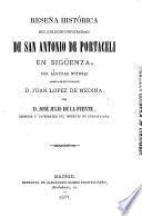 Reseña histórica del Colegio-Universidad de San Antonio de Portaceli en Sigüenza