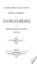 Reseña histórica del teatro en México