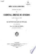 Reseña y acta de la sesión pública celebrada en honor del Cardenal Jiménez de Cisneros el 26 de mayo de 1878
