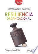Resiliencia organizacional (2ª ed.)