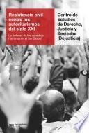 Resistencia civil contra los autoritarismos del siglo XXI
