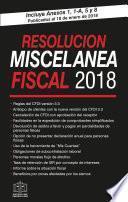 RESOLUCIÓN MISCELÁNEA FISCAL 2018