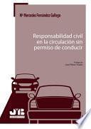 Responsabilidad civil en la circulación sin permiso de conducir
