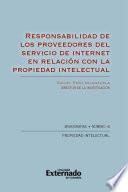 Responsabilidad de los proveedores del servicio de internet en relación con la propiedad intelectual