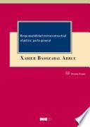 Responsabilidad extracontractual objetiva: parte general