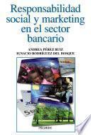 Responsabilidad social y marketing en el sector bancario