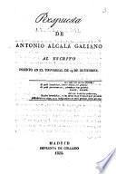 Respuesta de Antonio Alcalá Galiano al escrito inserto en El Universal de 29 de Setiembre