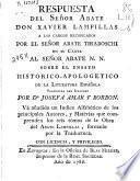 Respuesta del señor abate Don Xavier Lampillas a los cargos recopilados por el señor abate Tiraboschi en su carta al señor abate N.N. sobre el ensayo historico-apologetico de la literatura española